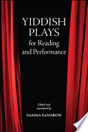 Yiddish Plays for Reading and Performance