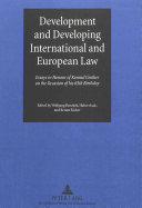 Development And Developing International And European Law