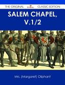 Salem Chapel, v.1/2 - The Original Classic Edition Pdf/ePub eBook