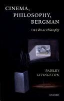 Cinema  Philosophy  Bergman