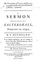 The Veneration of Saints and Images  as taught and practis d in the Church of Rome  examined  A sermon preached at Salters Hall  etc