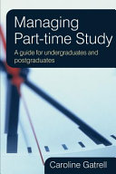 Managing Part Time Study  A Guide For Undergraduates And Postgraduates