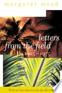 Letters from the Field  1925 1975