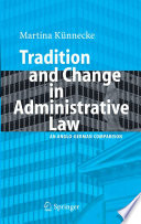 Tradition and Change in Administrative Law  : An Anglo-German Comparison