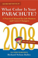The 2008 what Color is Your Parachute?