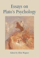 Essays on Plato's Psychology