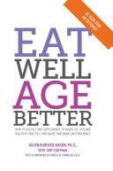 Eat Well, Age Better Pdf/ePub eBook