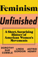 Feminism Unfinished: A Short, Surprising History of American Women's Movements Pdf/ePub eBook