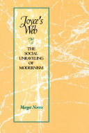 Joyce's Web: The Social Unraveling of Modernism