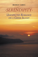 Serendipity Unexpected Romance on a Greek Island