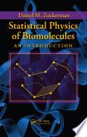 Statistical Physics Of Biomolecules