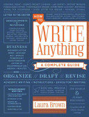 link to How to write anything : a complete guide in the TCC library catalog