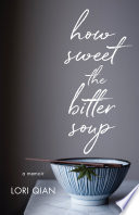 How Sweet the Bitter Soup Book PDF