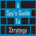 A Spy's Guide To Strategy