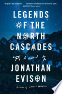 Legends of the North Cascades