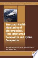 Structural Health Monitoring of Biocomposites  Fibre Reinforced Composites and Hybrid Composites