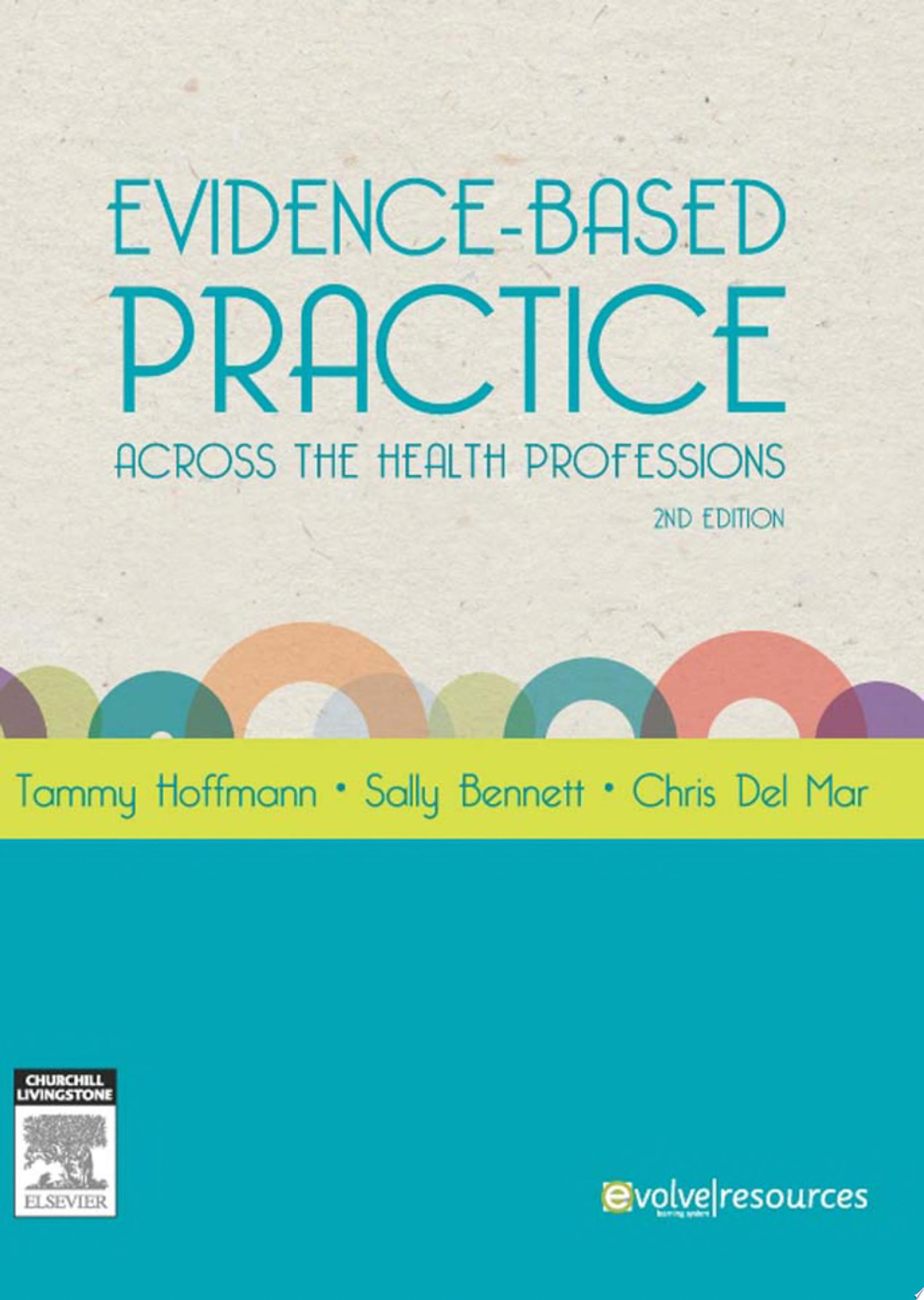 Evidence Based Practice Across the Health Professions