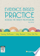 Evidence Based Practice Across the Health Professions Book