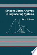 Random Signal Analysis in Engineering Systems