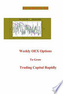 Weekly Oex Options to Grow Trading Capital Rapidly