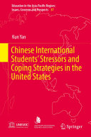 Chinese International Students' Stressors and Coping Strategies in the United States