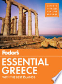 """""""Fodor's Essential Greece: with the Best Islands"""" by Fodor's Travel Guides"""