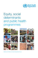Equity, Social Determinants and Public Health Programmes