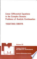 Linear Differential Equations in the Complex Domain