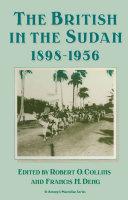The British in the Sudan, 1898–1956
