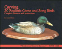 Carving 20 Realistic Game and Song Birds
