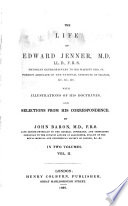 The Life of Edward Jenner ...
