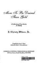More to be Desired Than Gold Book PDF