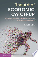 The Art of Economic Catch Up Book
