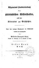 Allgemeines Handwörterbuch der philosophischen Wissenschaften, nebst ihrer Literatur und Geschichte