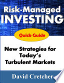 The Quick Guide to Risk-Managed Investing
