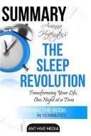 Summary Arianna Huffington s the Sleep Revolution