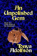 An Unpolished Gem