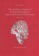 The Stylistic Origins of Umayyad Sculpture and Architectural Decoration