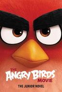 The Angry Birds Movie  The Junior Novel