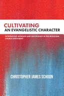 Cultivating an Evangelistic Character