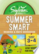 Sylvan Summer Smart Workbook  Between Grades 3   4