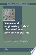 Science and Engineering of Short Fibre Reinforced Polymer Composites