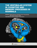 The Vestibular System in Cognitive and Memory Processes in Mammals