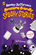 Rowley Jefferson s Awesome Friendly Spooky Stories Book