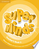 Super Minds Level 5 Teacher s Book