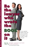Be the lawyer that wrote the book on it