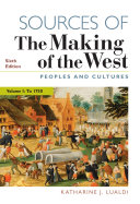 Sources of The Making of the West  Volume I Book