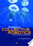 Handbook of Collective Robotics