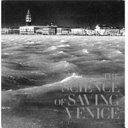 La Scienza Per Venezia  Recupero E Salvataggio Della Citt   Della Laguna  Ediz  Inglese