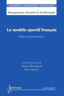 Pdf Le modèle sportif français : bilan et perspectives Telecharger